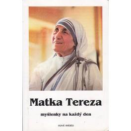 Matka Tereza - myšlenky na každý den