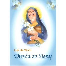 Dievča zo Sieny - Luis de Wohl