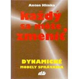 Každý sa móže zmeniť - Anton Hlinka