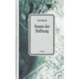 Sonate der Hoffnung - Ivan Slavík