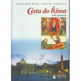 Cesta do Říma - Ivan Kolman, Petr Nobilis
