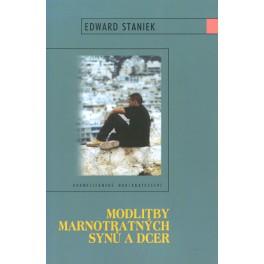 Modlitby marnotratných synů a dcer - Edward Staniek