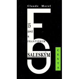 15 dní s Františkem Saleským - Claude Morel
