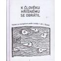 K člověku hříšnému se obrátil - Jan J. Široký