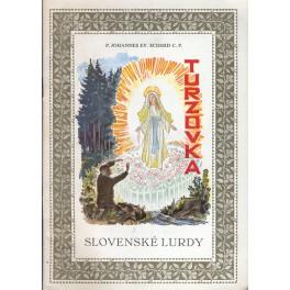 Turzovka Slovenské Lurdy - P. Johannes Ev. Schmid C.P.