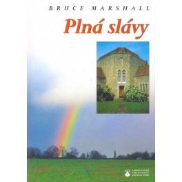 Plná slávy - Bruce Marshall (2003)