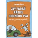 Zlý farář přejel hodného psa - Jiří Barhoň (2003)