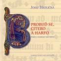 Probuď se, citero a harfo - Josef Hrdlička