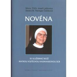 Novéna - Mons. ThDr. Josef Laštovica, Sestra M. Remigie Češíková