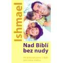 Nad Biblí bez nudy - Ishmael