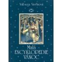 Malá encyklopedie vánoc - Valburga Vavřincová