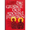 Die Gräber der Apostelfürsten - Engelbert Kirschbaum