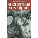 Augustinus von Hippo - Peter Brown