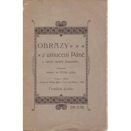 Obrazy z umučení Páně - František Jirásko