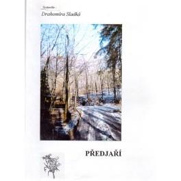 Předjaří - Drahomíra Sladká (ed.) (2002)