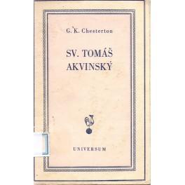 Svatý Tomáš Akvinský - Gilbert Keith Chesterton (brož.)