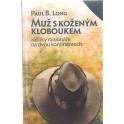 Muž s koženým kloboukem - Paul B. Long