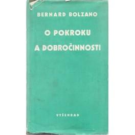 O pokroku a dobročinnosti - Bernard Bolzan