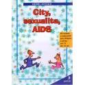 City, sexualita, AIDS - Henri Joyeux