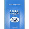 1996: komentáře pro radio Proglas - František Schildberg