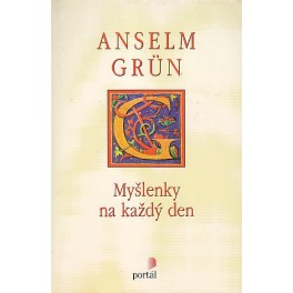 Myšlenky na každý den - Anselm Grün