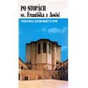 Po stopách sv. Františka z Assisi - Théophile Desbonnets OFM