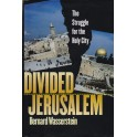 Divided Jerusalem - Bernard Wasserstein