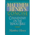 Concise Commentary on the Whole Bible - Matthew Henry