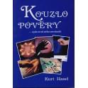 Kouzlo pověry a jak se od něho osvobodit - Kurt Hasel