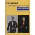 Jsem asi umírněným tradicionalistou - Pavel Smetáček