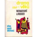 Drama věků - část 1 - Patriarchové a proroci - Ellen Gould Whiteová