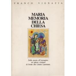 Maria Memoria Della Chiesa  - Franco Vignazia