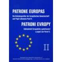 Patroni Evropy II. Zakladatelé Evropského společenství a papež Jan Pavel II.