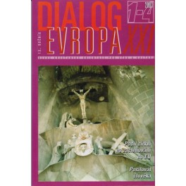 Dialog Evropa XXI, č. 1-4 / 2003