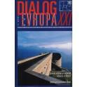 Dialog Evropa XXI, č. 1-4 / 2004
