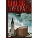 Dialog Evropa XXI, č. 3-4 / 2006