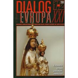 Dialog Evropa XXI, č. 1-2 / 2008