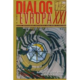 Dialog Evropa XXI, č. 1-2 / 2009