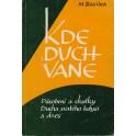 Kde Duch vane - M. Basilea