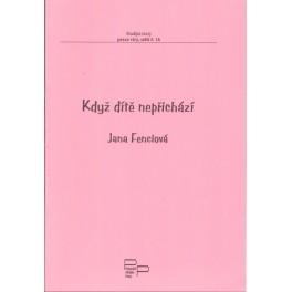 Když dítě nepřichází - Jana Fenclová