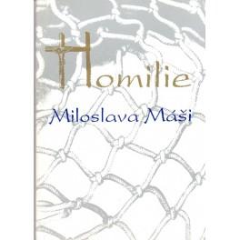 Homilie Miloslava Máši A