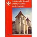 Maltézský kostel Panny Marie pod řetězem - František Skřivánek
