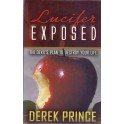 Lucifer  Exposed: The Devil´s Plan to destroy your Life - Derek Prince