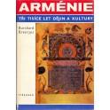 Arménie tři tisíce let dějin a kultury - Burchard Brentjes