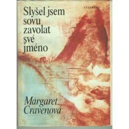 Slyšel jsem sovu zavolat své jméno - Margaret Cravenová