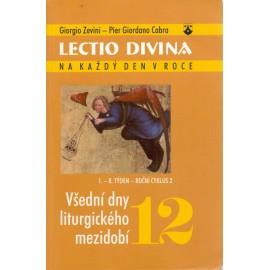 12 Všední dny liturgického mezidobí - Giorgio Zevini, Pier G. Cabra