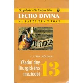 13 Všední dny liturgického mezidobí - Giorgio Zevini, Pier G. Cabra