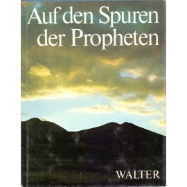 Auf den Spuren der Propheten - Moshe Pearlman