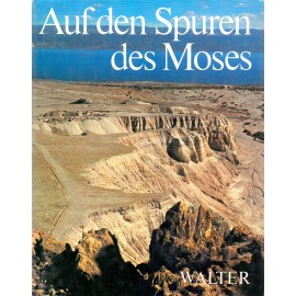 Auf den Spuren des Moses - Moshe Pearlman