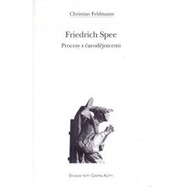 Friedrich Spee - Procesy s čarodějnice - Christian Feldmann